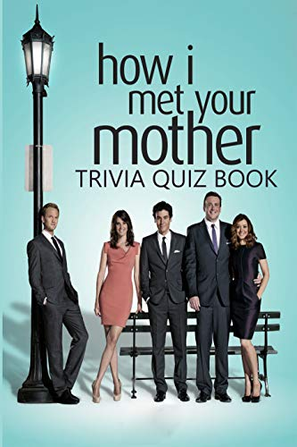 How I Met Your Mother: Trivia Quiz Books (English Edition)