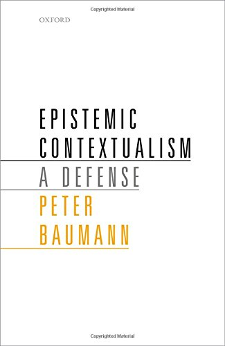 Download Epistemic Contextualism: A Defense 0198754310