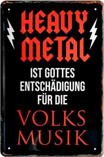 Blechladen Heavy Metal es Dios indemnización F. Volksmusik 20 x 30 cm