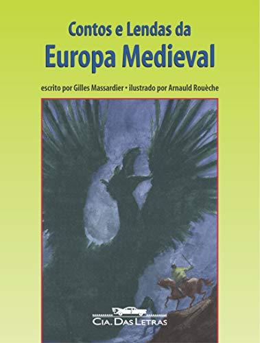 Contos e lendas da Europa Medieval