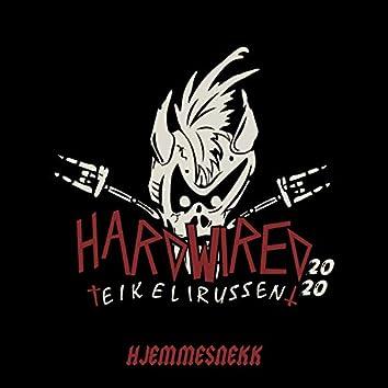 Hardwired 2020 - Eikelirussen (Hjemmesnekk)