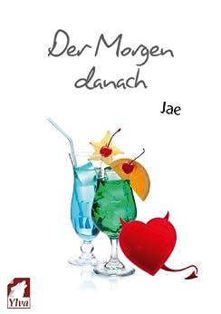 Der Morgen danach (German Edition) by [Jae]