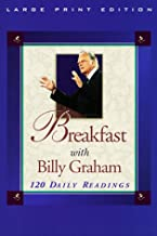 Breakfast with Billy Graham: 120 Daily Readings (Walker Large Print Books)