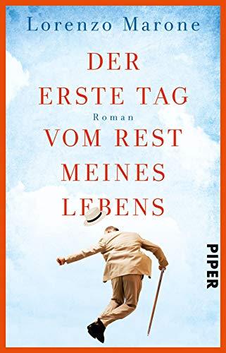 Buchseite und Rezensionen zu 'Der erste Tag vom Rest meines Lebens: Roman' von Lorenzo Marone