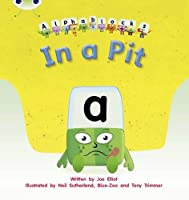 In a Pit: Alphablocks Set 01-02 (Phonics Bug) by Unknown(2018-12-31)