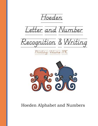 Compare Textbook Prices for Hoeden Letter and Number Recognition & Writing: Volume 1PK  ISBN 9781082460593 by Mabe, Shelly R