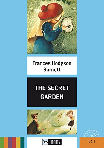 The Secret Garden. Livello B1.1. Con CD Audio [Lingua inglese]