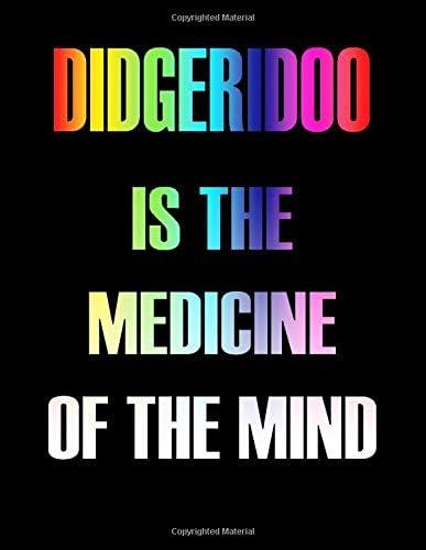Didgeridoo Is The Medicine of The Mind Blank Sheet Didgeridoo Music Notebook Manuscript Staff product image