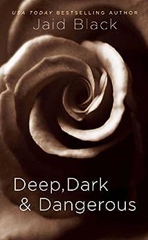 Deep, Dark & Dangerous (Vikings Underground Book 4) by [Jaid Black]