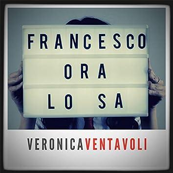Francesco ora lo sa