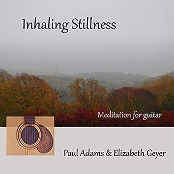 Inhaling Stillness