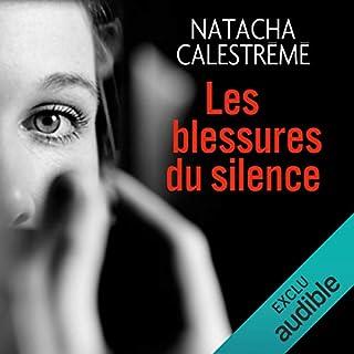 Les blessures du silence                   De :                                                                                                                                 Natacha Calestrémé                               Lu par :                                                                                                                                 Alexandra Mori                      Durée : 9 h et 20 min     31 notations     Global 4,3
