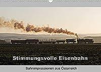 Stimmungsvolle Eisenbahn - Bahnimpressionen aus Oesterreich (Wandkalender 2022 DIN A3 quer): Stimmungsvolle Bahnbilder aus Oesterreich (Monatskalender, 14 Seiten )