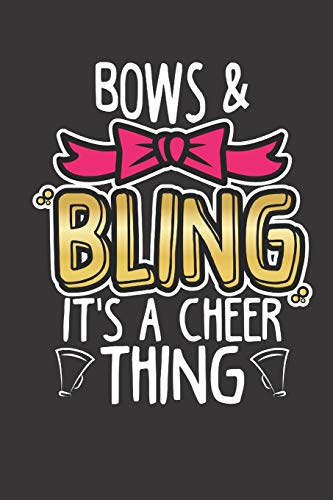 Bows & Bling It's A Cheer Thing: Cheerleading Notebook & Journal For School, Students, Kids & Teens 120 Page Lined