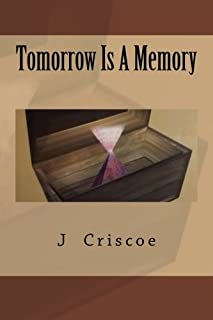 Tomorrow Is A Memory