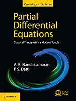 Partial Differential Equations: Classical Theory with a Modern Touch (Cambridge IISc Series)