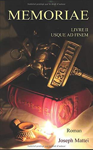MEMORIAE: LIVRE II - USQUE AD FINEM - De Britannia à Pharsale (French Edition)
