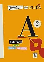 Quaderni del PLIDA. Niveau A2 Uebungsbuch: L'italiano scritto parlato certificato
