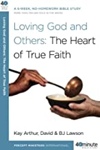 Loving God and Others: A 6-Week, No-Homework Bible Study (40-Minute Bible Studies)