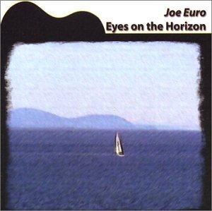 Eyes on the Horizon by Joe Euro (2002-08-02)