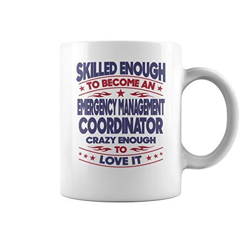 Emergency Management Coordinator Skilled Enough Job Title Mug - Coffee Mug (White)