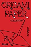 """Origami Paper: Origami Designs RED 6""""x9"""" 50 Pages (Craft Paper) (Stocking Stuffers) (Solid Paper) (Scrapbooking)"""