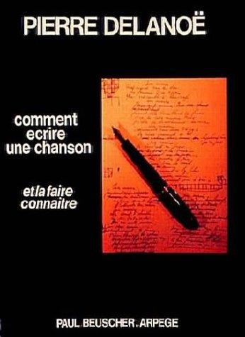 Partition : Comment écrire une chanson par Pierre Delanoe