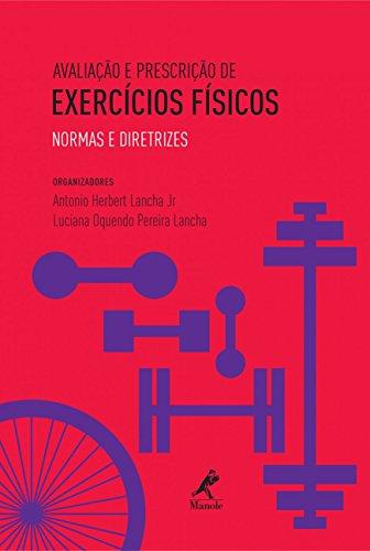 Avaliação e prescrição de exercícios físicos: Normas e diretrizes
