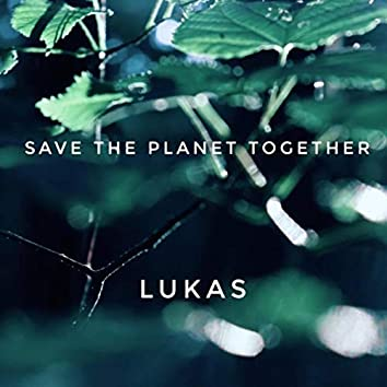 Save the Planet Together