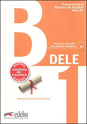DELE B1. Übungsbuch + Audio discaricabile [Lingua spagnola]: Libro + CD - B1 (New Edition 2013)