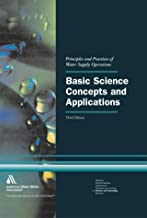 Basic Science Concepts and Applications: Principles and Practices of Water Supply Operations