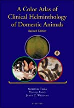 A Color Atlas of Clinical Helminthology of Domestic Animals, Revised Edition