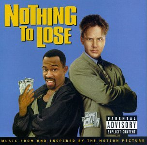 Nothing To Lose: Music From And Inspired By The Motion Picture
