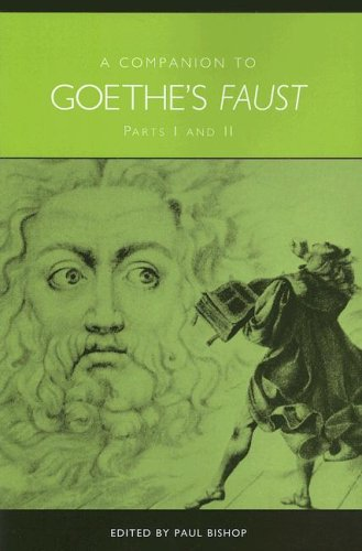 A Companion to Goethe's Faust: Parts I and II (Studies in German Literature Linguistics and Culture) (Pts. 1 & 2)