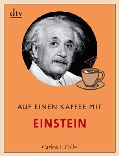 Auf einen Kaffee mit Einstein (dtv Fortsetzungsnummer 50, Band 34546)