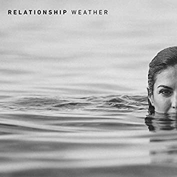 Relationship Weather