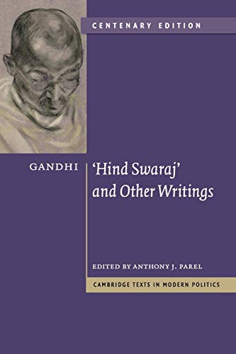 Gandhi: 'Hind Swaraj' and Other Writings Centenary...