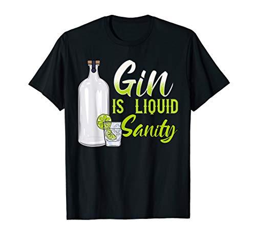 Gin Cocktail Alkohol für Gin mit Tonic Gin Is Liquid Sanity T-Shirt
