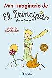 Mini imaginario de El Principito (Castellano - A PARTIR DE 0 AÑOS - PERSONAJES - El Principito)...