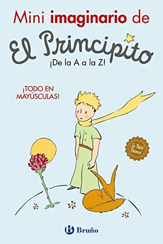 Mini imaginario de El Principito (Castellano - A PARTIR DE 0 AÑOS - PERSONAJES - El Principito)