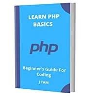 LEARN PHP BASICS: Beginner's Guide For Coding Front Cover