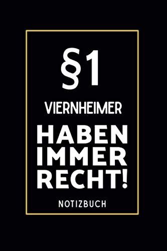 §1 Viernheimer Haben Immer Recht!: Lustiges Notizbuch A5 I 160 Seiten I Tagebuch I Journal I Edles Schwarz I...