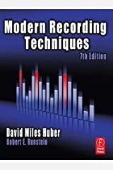 Modern Recording Techniques (Audio Engineering Society Presents) Kindle Edition