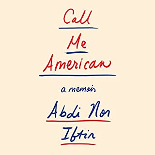 Call Me American     A Memoir              By:                                                                                                                                 Abdi Nor Iftin                               Narrated by:                                                                                                                                 Prentice Onayemi,                                                                                        Abdi Nor Iftin                      Length: 10 hrs and 36 mins     170 ratings     Overall 4.9