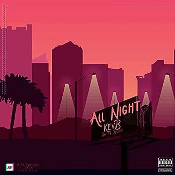 All Night (feat. Swift Bundi)