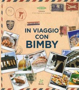 Bimby Contempora in Viaggio con Bimby libro de recetas [en italiano]