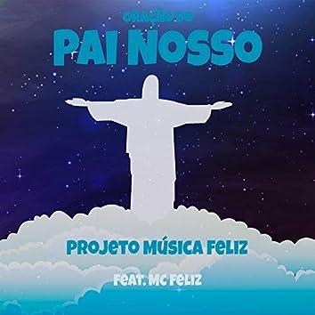 Oração do Pai Nosso (feat. MC Feliz)