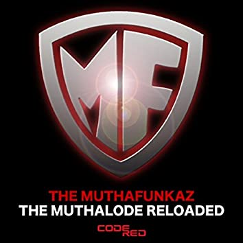 The MuthaLode (Reloaded)