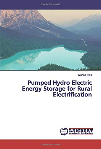 Pumped Hydro Electric Energy Storage for Rural Electrification