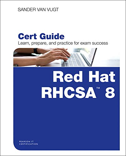 Compare Textbook Prices for Red Hat RHCSA 8 Cert Guide: EX200 Certification Guide 1 Edition ISBN 9780135938133 by van Vugt, Sander